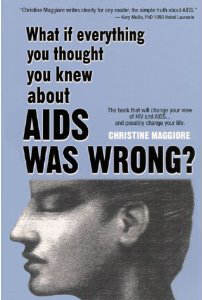 What if everything you thought you knew about aids is wrong