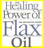 The healing power of healthy omega 3 fats such as flaxseed oil