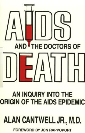 Dr. Cantwell links the outbreak of AIDS